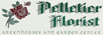Pelletiers Florist Greenhouse & Garden Center